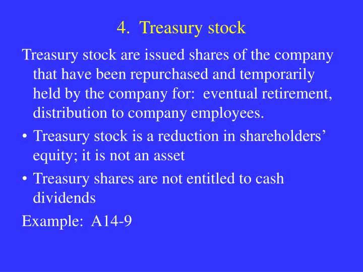 4.  Treasury stock
