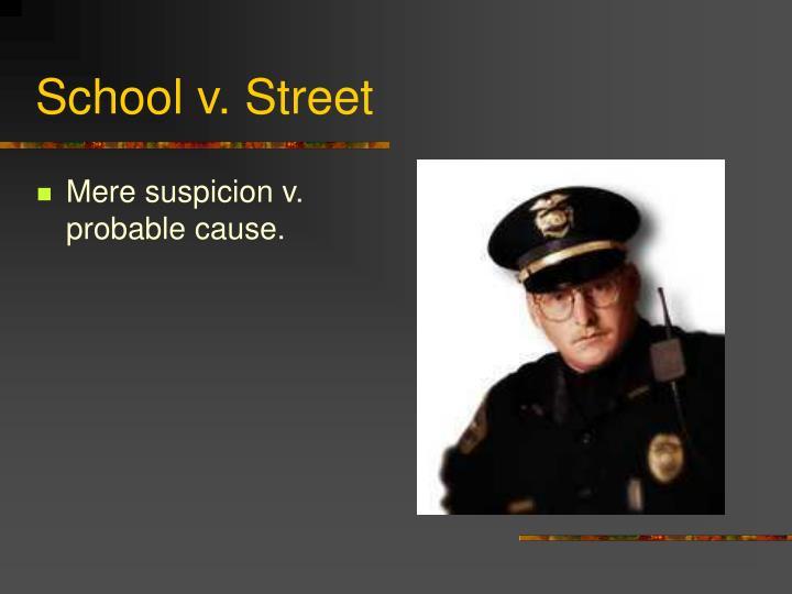 School v. Street