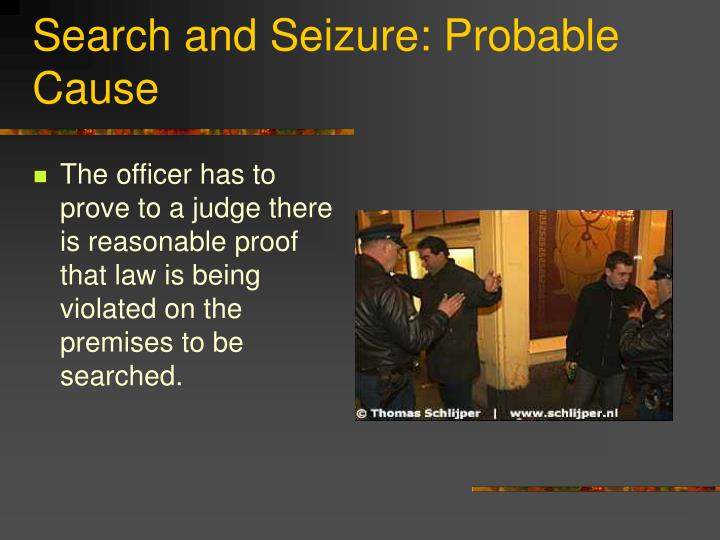 Search and seizure probable cause