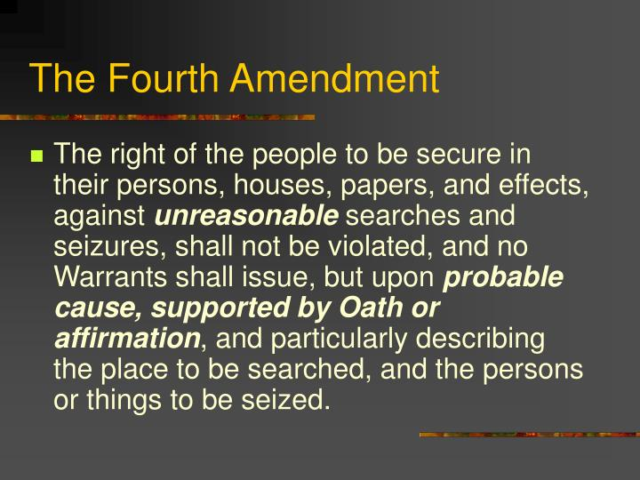 The Fourth Amendment