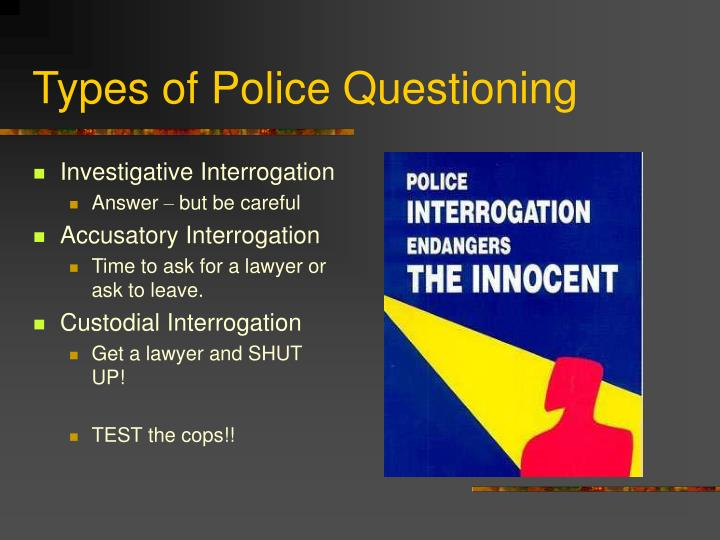 Types of Police Questioning