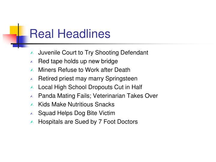 Real Headlines