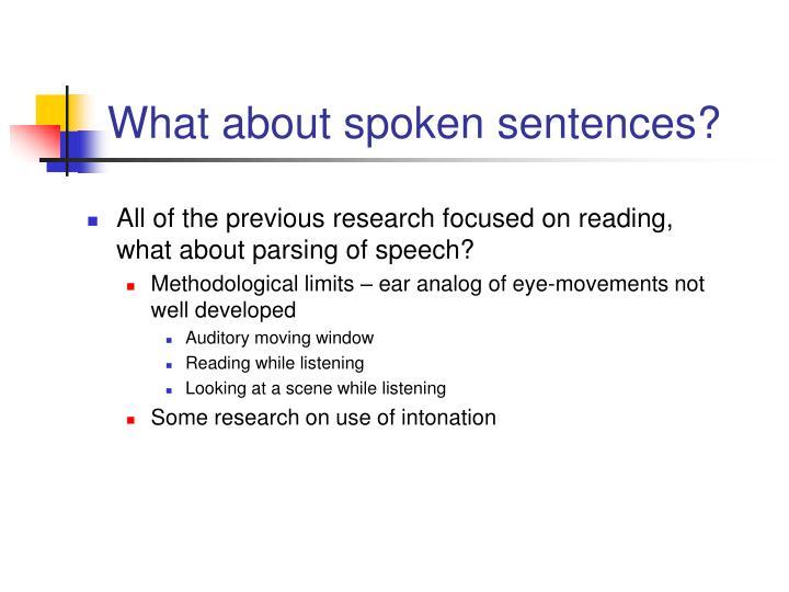 What about spoken sentences?
