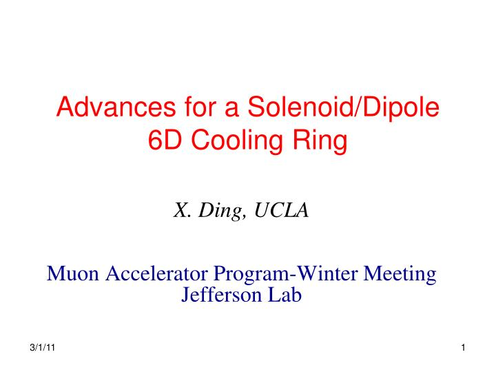advances for a solenoid dipole 6d cooling ring