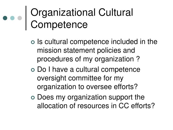 Organizational Cultural Competence