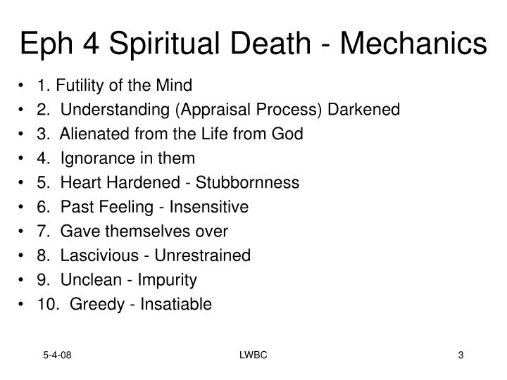 Eph 4 spiritual death mechanics