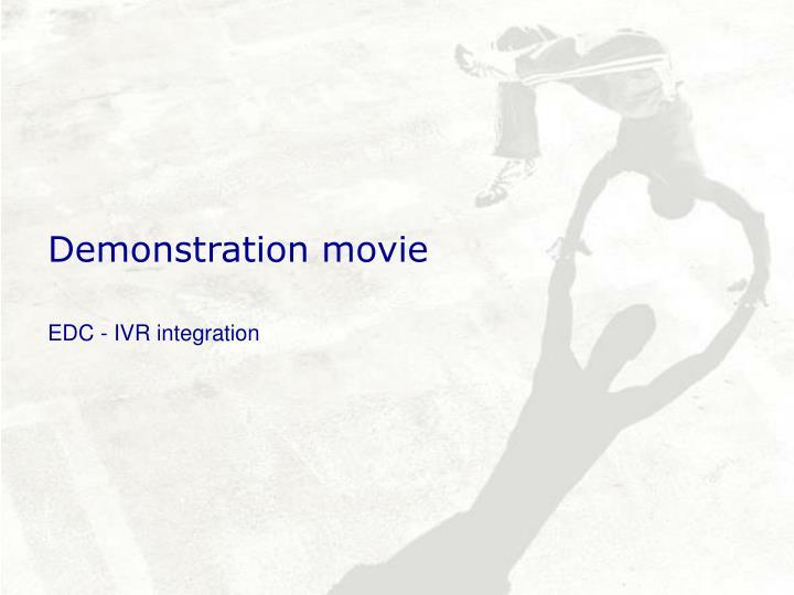 Demonstration movie