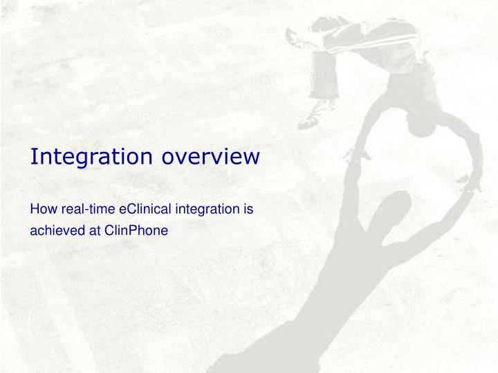 Integration overview