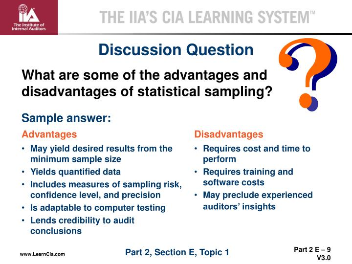 What are some of the advantages and disadvantages of statistical sampling?