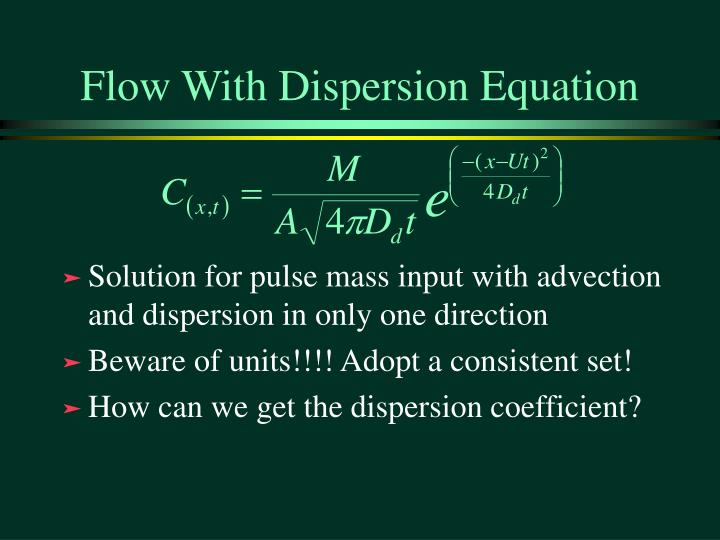 Flow With Dispersion Equation