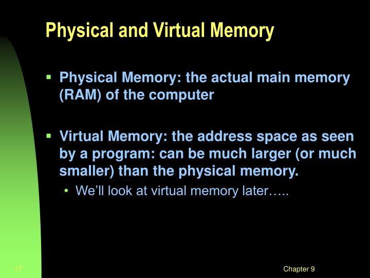 Physical and Virtual Memory