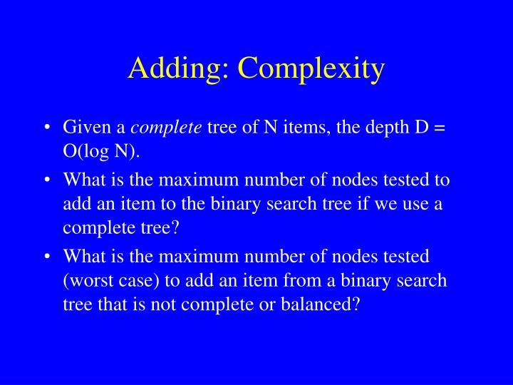 Adding: Complexity