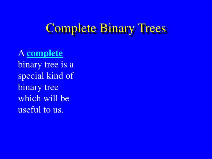 Complete Binary Trees