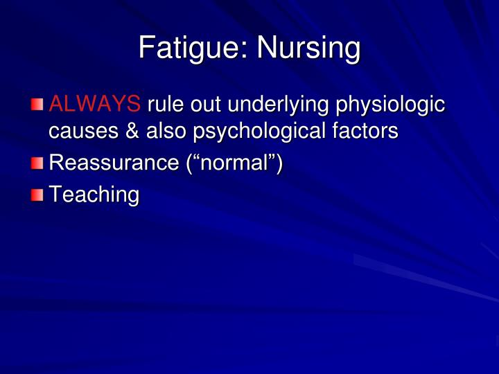 Fatigue: Nursing