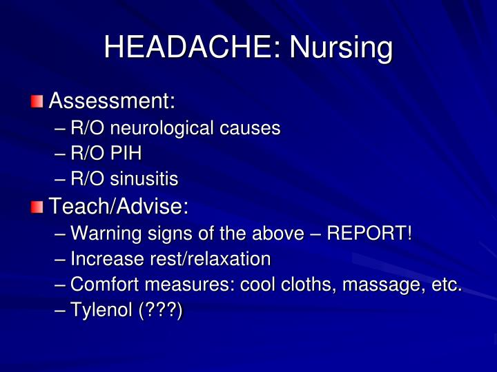 HEADACHE: Nursing