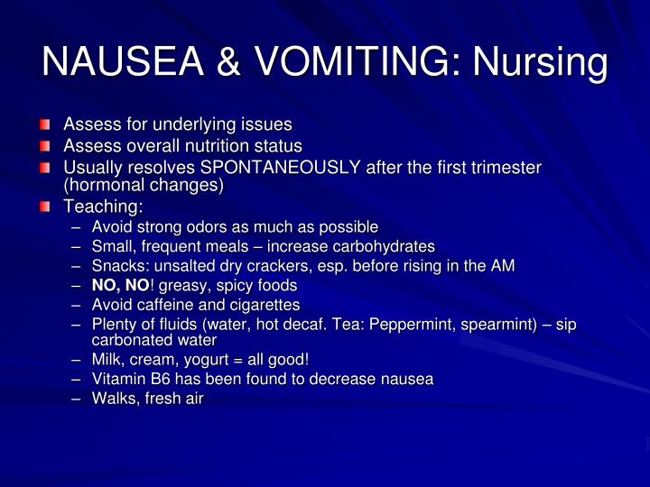 NAUSEA & VOMITING: Nursing