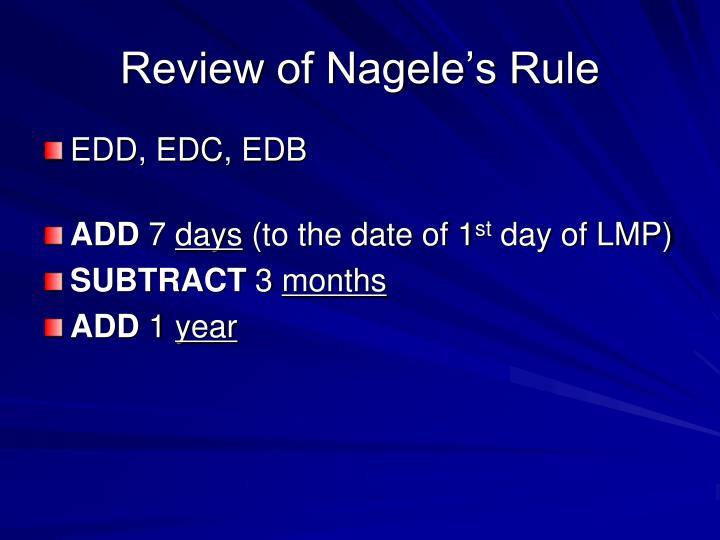 Review of nagele s rule