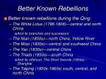 better known rebellions