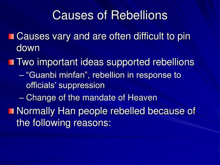 Causes of Rebellions