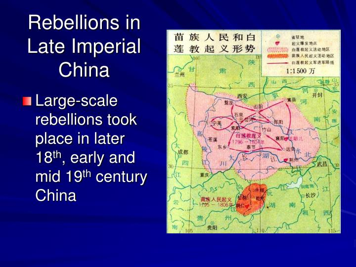 Large-scale rebellions took place in later 18