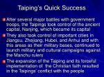 taiping s quick success