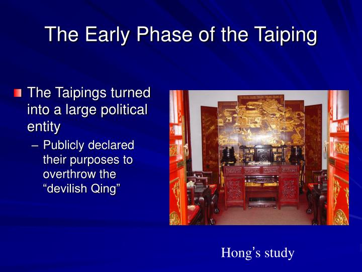 The Early Phase of the Taiping