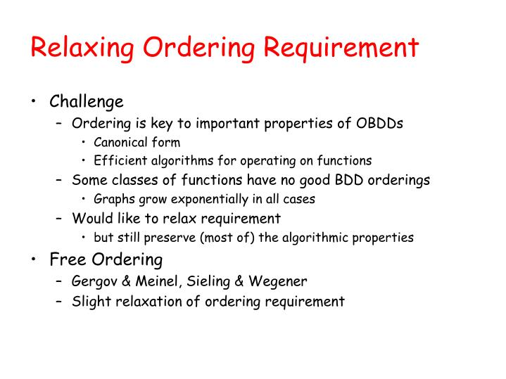 Relaxing Ordering Requirement