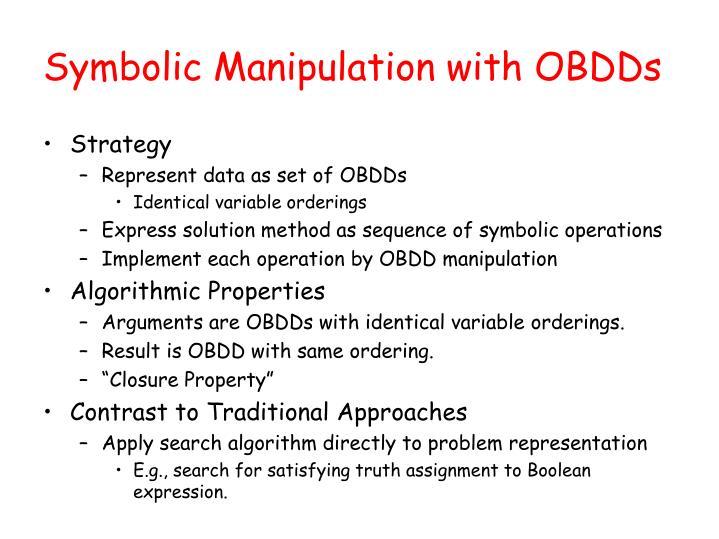 Symbolic Manipulation with OBDDs