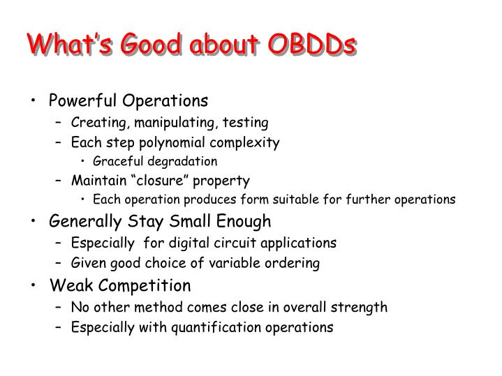 What's Good about OBDDs