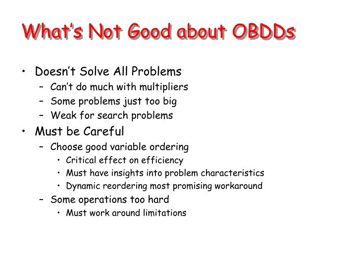 What's Not Good about OBDDs