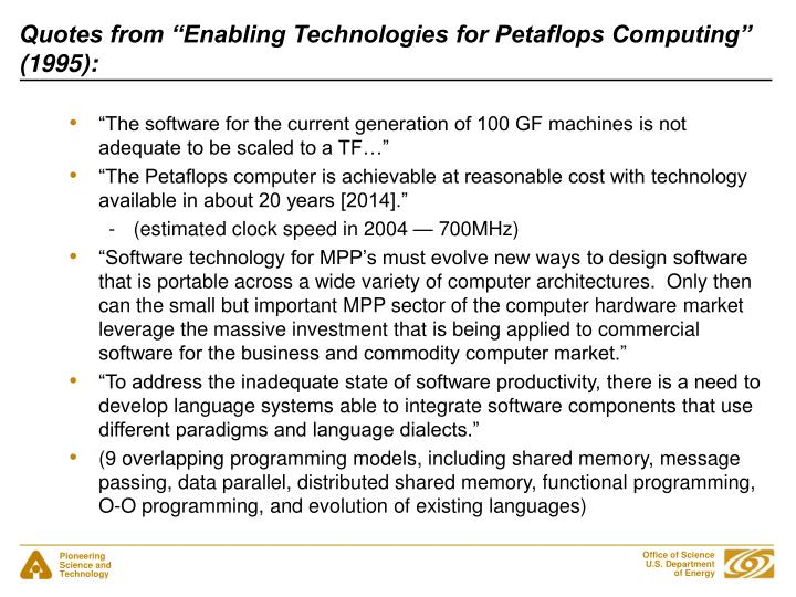 """Quotes from """"Enabling Technologies for Petaflops Computing"""" (1995):"""