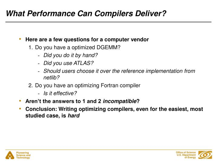 What Performance Can Compilers Deliver?
