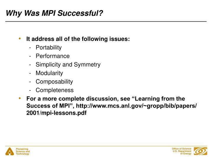 Why Was MPI Successful?