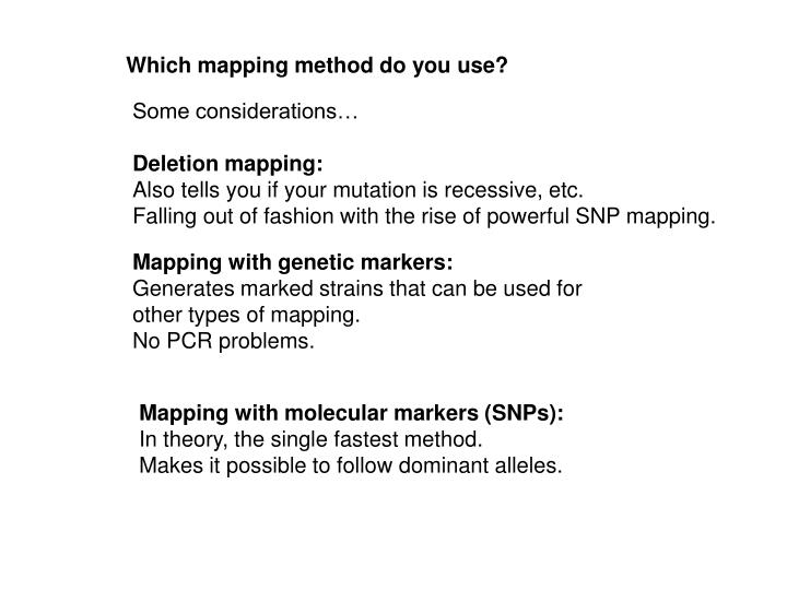 Which mapping method do you use?