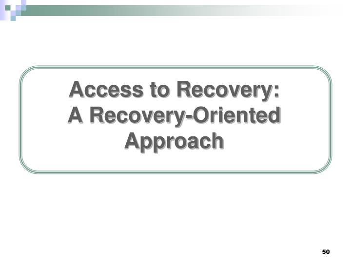 Access to Recovery: