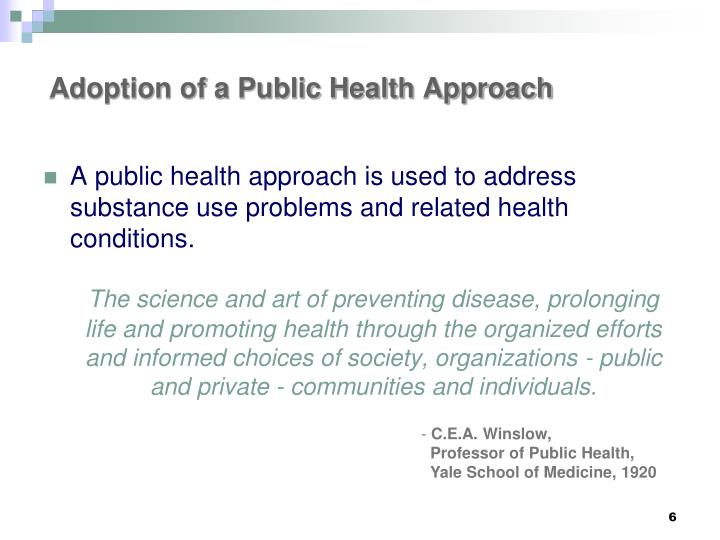 Adoption of a Public Health Approach