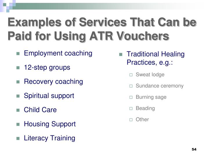 Examples of Services That Can be Paid for Using ATR Vouchers