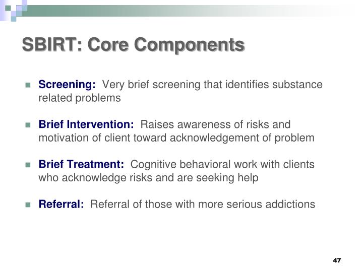 SBIRT: Core Components
