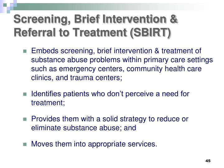Screening, Brief Intervention & Referral to Treatment (SBIRT)