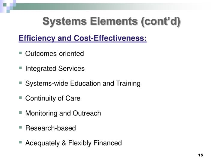Systems Elements (cont'd)