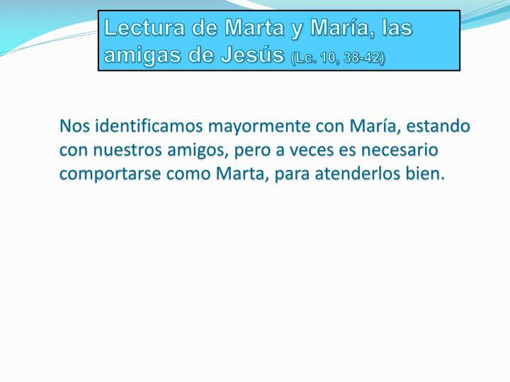 Lectura de Marta y María, las amigas de Jesús
