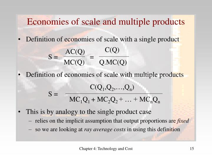 Economies of scale and multiple products