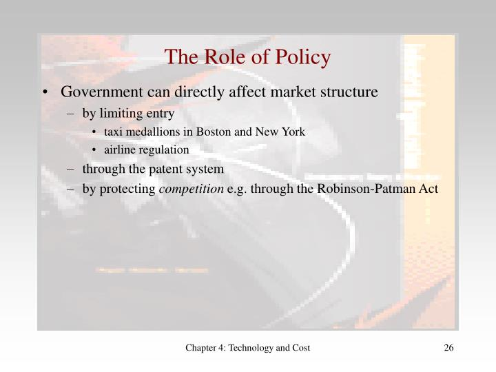 The Role of Policy