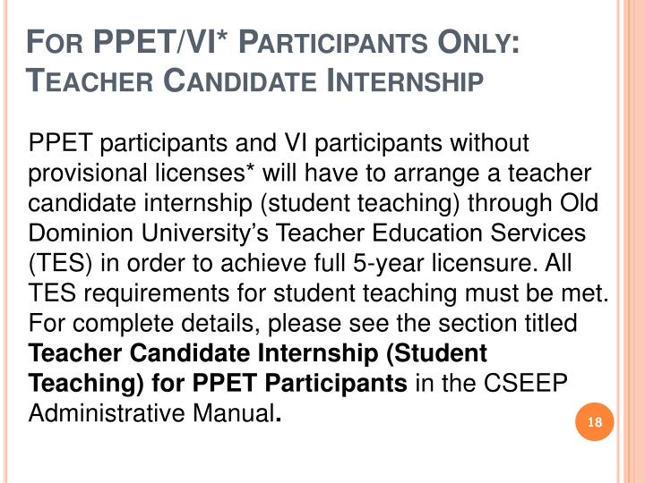 For PPET/VI* Participants Only: Teacher Candidate Internship