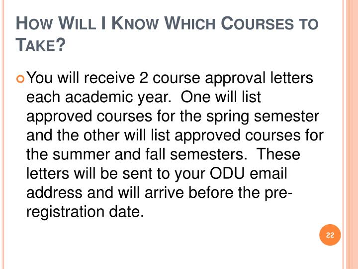 How Will I Know Which Courses to Take?