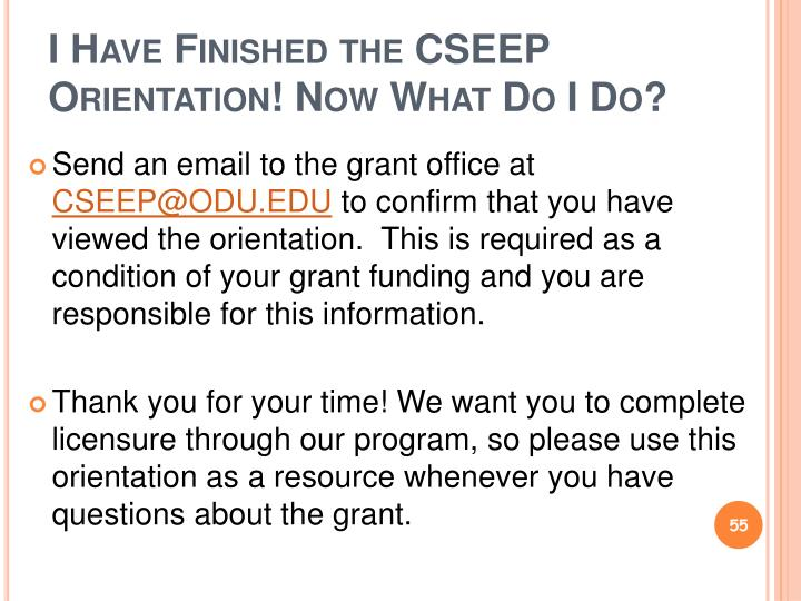 I Have Finished the CSEEP Orientation! Now What Do I Do?