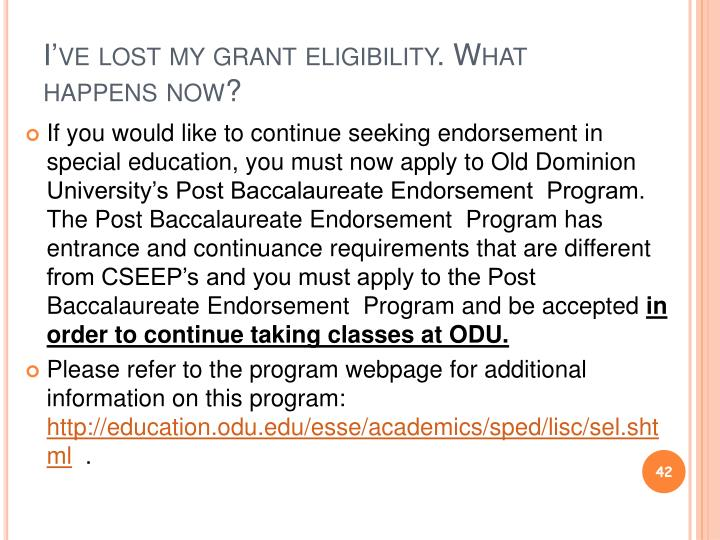 I've lost my grant eligibility. What happens now?