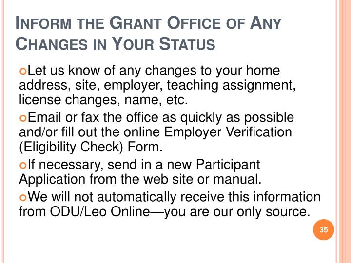 Inform the Grant Office of Any Changes in Your Status