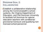 program goal 2 collaboration