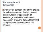 program goal 4 evaluation